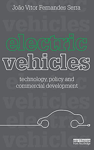 9781849714150: Electric Vehicles: Technology, Policy and Commercial Development
