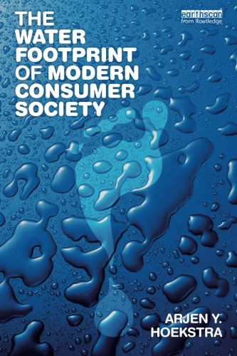 9781849714273: The Water Footprint of Modern Consumer Society