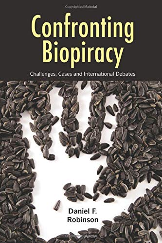 9781849714327: Confronting Biopiracy: Challenges, Cases and International Debates