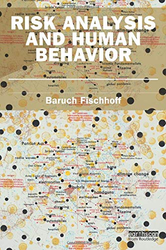 9781849714433: Risk Analysis and Human Behavior (Earthscan Risk in Society)