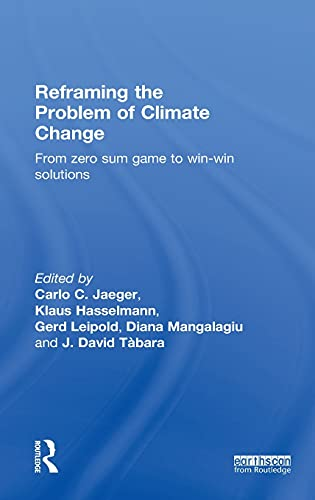 Reframing the Problem of Climate Change: HASSELMANN, KLAUS; JAEGER,