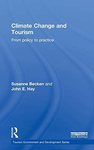 9781849714754: Climate Change and Tourism: From Policy to Practice (Tourism Environment and Development)