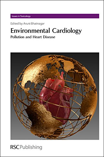 9781849730051: Environmental Cardiology: Pollution and Heart Disease (Issues in Toxicology)