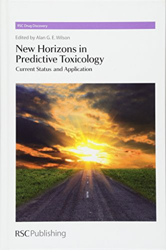 New Horizons in Predictive Toxicology (Hardcover): Royal Society of Chemistry