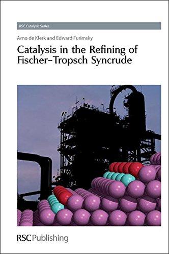 Catalysis In The Refining Of Fischer - Tropsch Syncrude