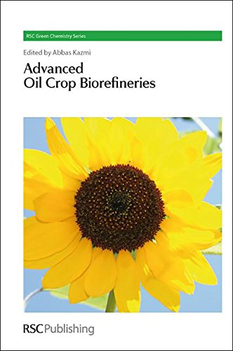 9781849731355: Advanced Oil Crop Biorefineries (Green Chemistry Series)