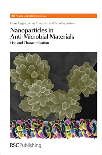 Nanoparticles in Anti-Microbial Materials: Use and Characterisation: James Chapman