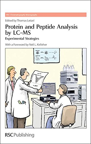 Protein and Peptide Analysis by LC-MS: Experimental: Letzel, Thomas [Editor];