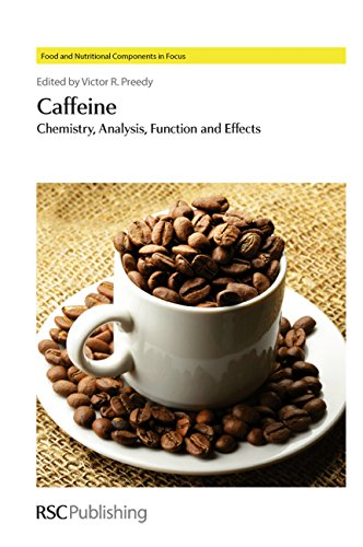 9781849733670: Caffeine: Chemistry, Analysis, Function and Effects (Food and Nutritional Components in Focus)