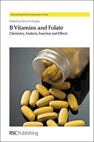 B Vitamins and Folate: Chemistry, Analysis, Function: Preedy, Victor R
