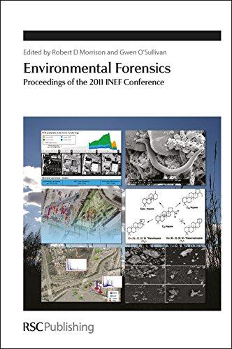 Environmental Forensics: Proceedings of the 2011 INEF: Royal Society of