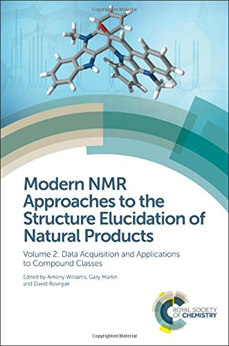 9781849733939: Modern NMR Approaches to the Structure Elucidation of Natural Products: Volume 2: Data Acquisition and Applications to Compound Classes