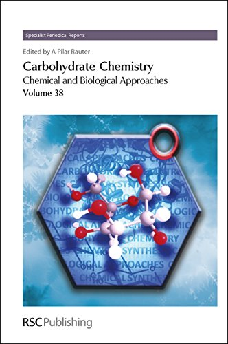 Carbohydrate Chemistry: Volume 38 (Specialist Periodical Reports): Pilar Rauter, Amelia