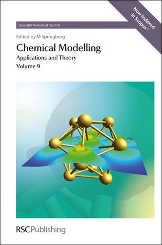 9781849734790: Chemical Modelling: Applications and Theory (Specialist Periodical Reports)