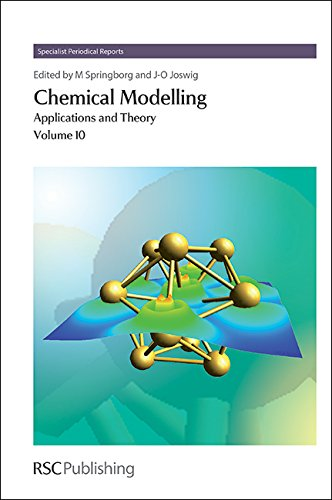 Chemical Modelling: Applications and Theory, Volume 10 (Hardcover): Michael Springborg