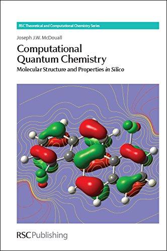 Computational Quantum Chemistry: Molecular Structure and Properties: Joseph J W