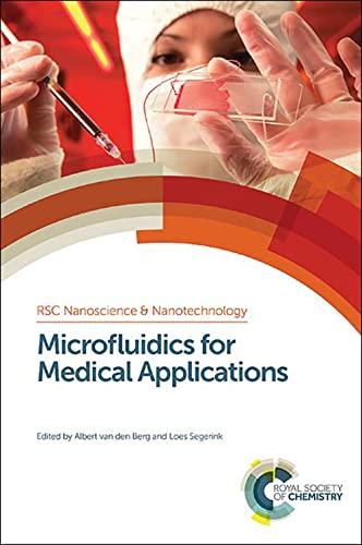 9781849736374: Microfluidics for Medical Applications (Nanoscience & Nanotechnology Series)