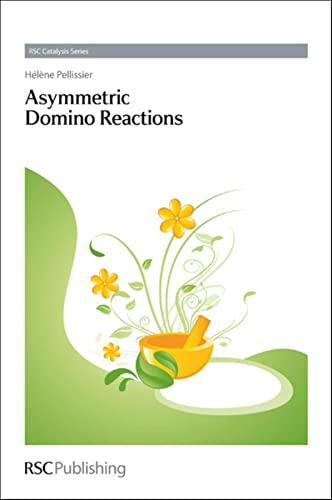 9781849736510: Asymmetric Domino Reactions: RSC (Catalysis Series)