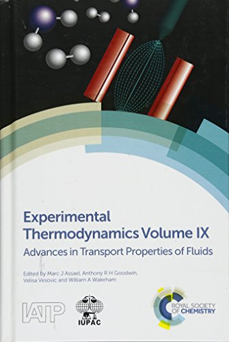 Experimental Thermodynamics Volume IX Advances in Transport
