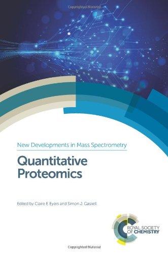 9781849738088: Quantitative Proteomics: RSC (New Developments in Mass Spectrometry)