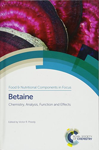 9781849738866: Betaine: Chemistry, Analysis, Function and Effects (Food and Nutritional Components in Focus)