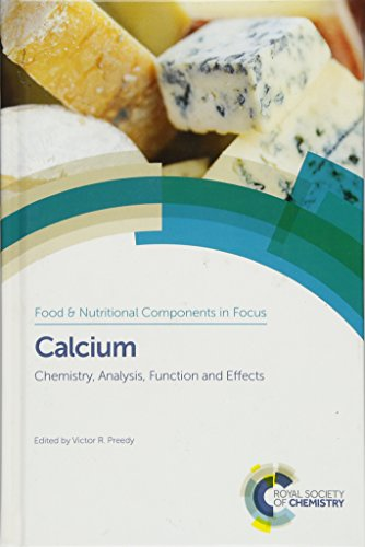 Calcium: Chemistry, Analysis, Function and Effects (Food and Nutritional Components in Focus)