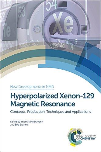 9781849738897: Meersmann, T: Hyperpolarized Xenon-129 Magnetic Resonance (New Developments in NMR)