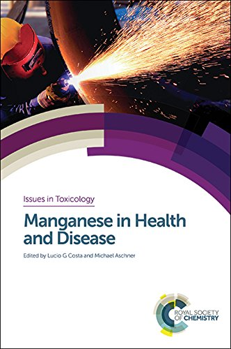 9781849739436: Manganese in Health and Disease (Issues in Toxicology)