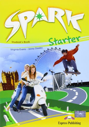 Spark 1 Student's Pack 1 (Italy) (9781849740340) by Virginia Evans; Jenny Dooley