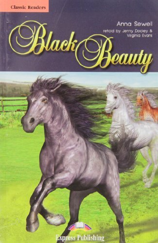 Black Beauty (Classic Reader) (1849741328) by Virginia Evans; Jenny Dooley