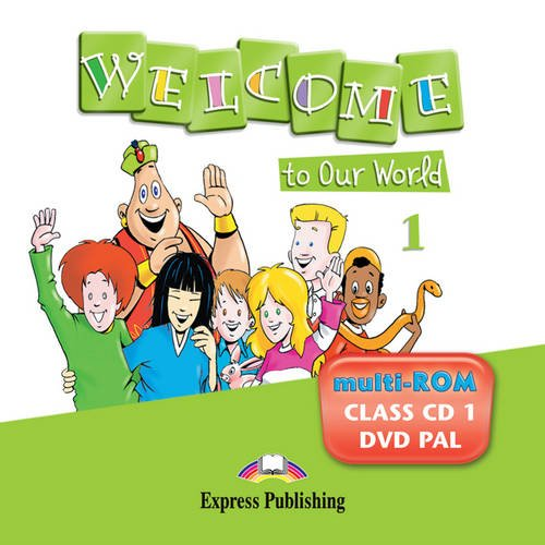 9781849747400: Welcome to Our World 1 Class CD 1 (Greece)