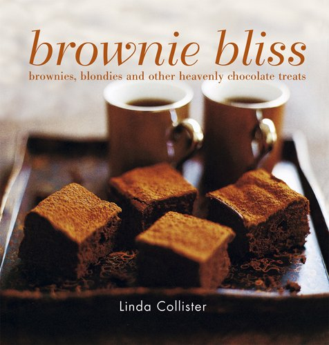 9781849750295: Brownie Bliss: Brownies, Blondies, and Other Heavenly Chocolate Treats