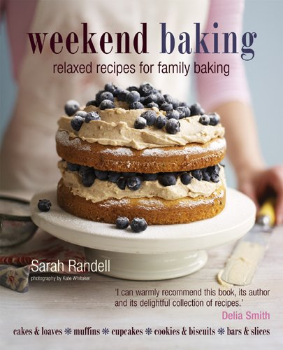9781849750332: Weekend Baking: Relaxed Recipes for Family Baking