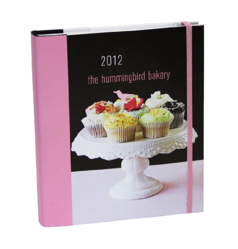9781849751261: The Hummingbird Bakery 2012 Engagement Calendar
