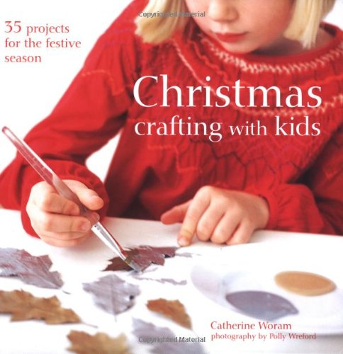 9781849751384: Christmas Crafting with Kids: 35 Projects for the Festive Season