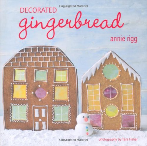 9781849751452: Decorated Gingerbread