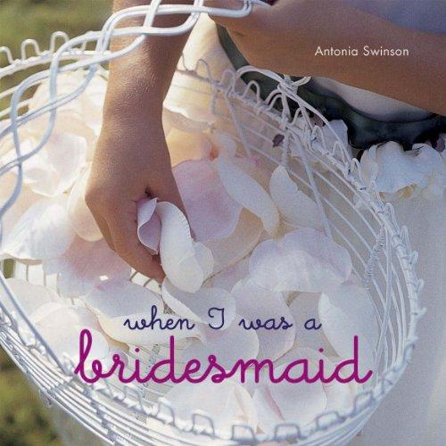 9781849751933: When I Was a Bridesmaid