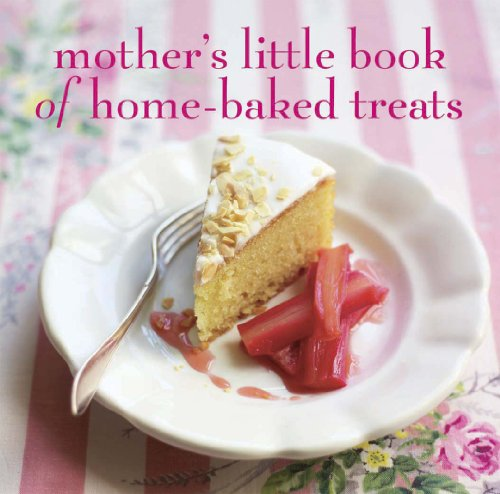 Mother's Little Book of Home-Baked Treats