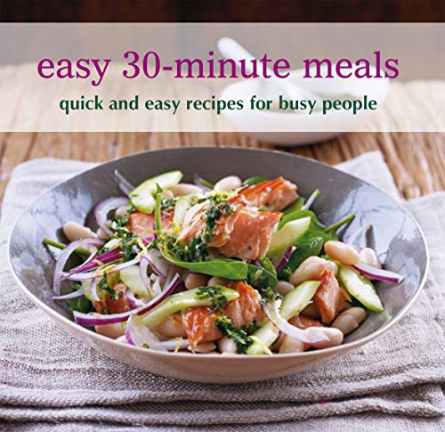 Easy 30-minute Meals: Quick and easy recipes: Not Available (NA)