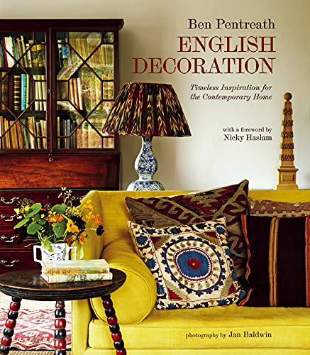 9781849752664: English Decoration: Timeless Inspiration for the Contemporary Home