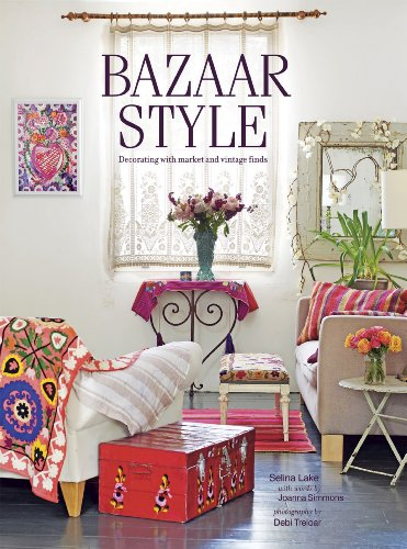 9781849753661: Bazaar Style: Decoraing With Market and Vintage Finds
