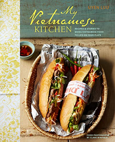 9781849754439: My Vietnamese Kitchen: Recipes and stories to bring Vietnamese food to life on your plate