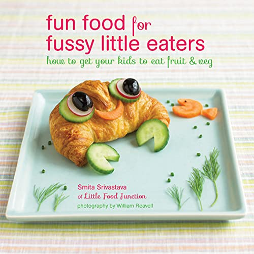 9781849754545: Fun Food for Fussy Little Eaters: How to get your kids to eat fruit and veg