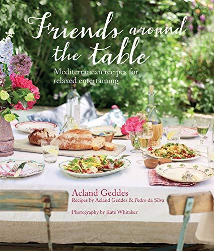 Friends Around The Table: Acland Geddes