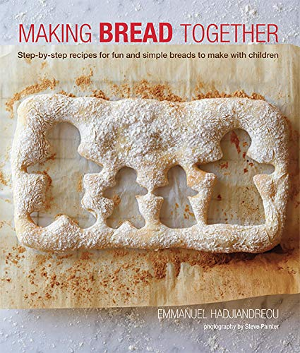 9781849754859: Making Bread Together: Step-by-step recipes for fun and simple breads to make with children