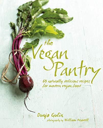 9781849754897: The Vegan Pantry: More than 60 delicious recipes for modern vegan food