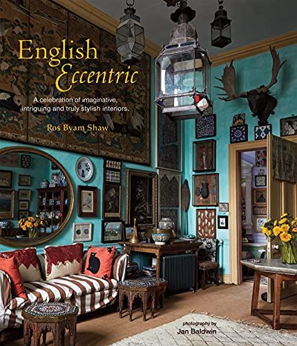 English Eccentric: Ros Byam Shaw