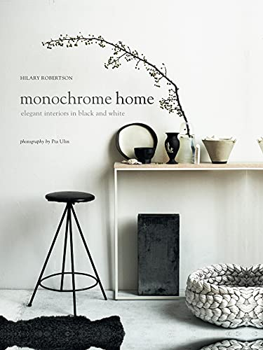 9781849756136: Monochrome Home : Elegant Interiors in Black and White /Anglais