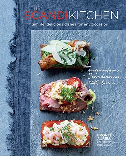 9781849756549: The Scandi Kitchen: Simple, delicious dishes for any occasion
