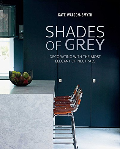 9781849757126: Shades of Grey: Decorating with the most elegant of neutrals